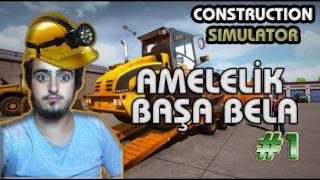 AMELE OLDUK #1 - Amele Simulator (Construction Machines Simulator)