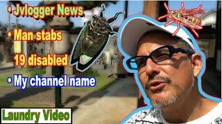 Jvlogger News, Killer of Disabled & Cicada (Et tu, Jake!)
