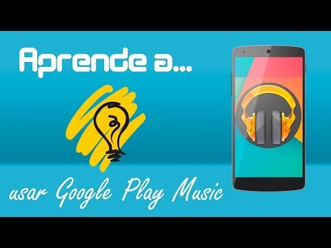 Aprende a usar Google Play Music