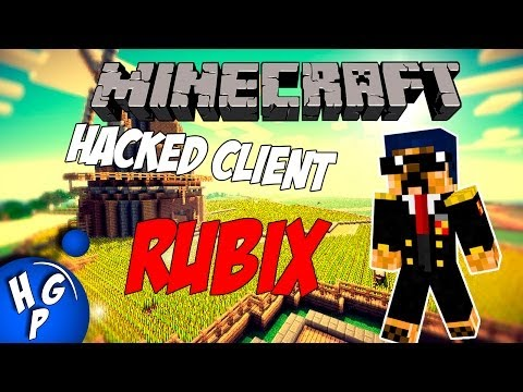 Minecraft - Hacked Client 1.7.9 [Rubix] + Download (Next Nodus)