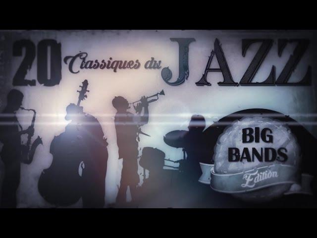 20 Classiques Du Jazz : Big Bands Edition
