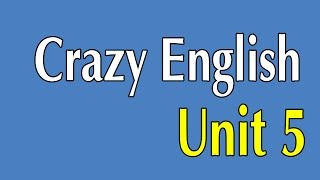 Learn English By Listening - Crazy English 365 Sentences | Unit 5