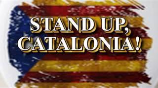 Stand Up, Catalonia! (Anthem)