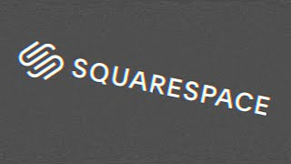 EVERYTHING IS SPONSORED BY SQUARESPACE