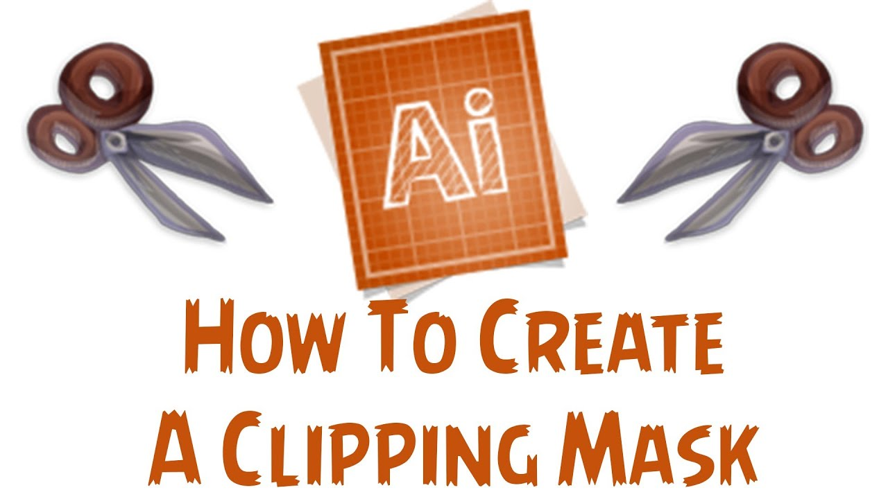Adobe Illustrator CS6 Tutorial - How To Make A Clipping Mask - YouTube