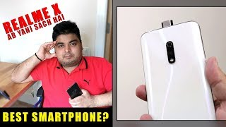 Realme X Ab Yahi Sach Hai - Is it Best Smartphone? | Oppo K3 or Realme X?