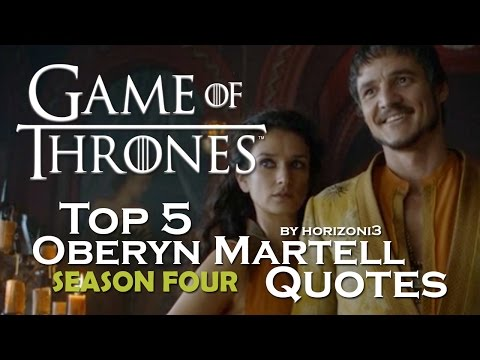 Top 5 Oberyn Martell Quotes | Game of Thrones | Season Four