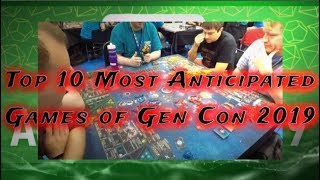 Top 10 Anticipated Gen Con 2019 Games
