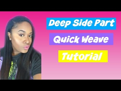 How To: Deep Side Part Quickweave  Pronto  Model Model Remist