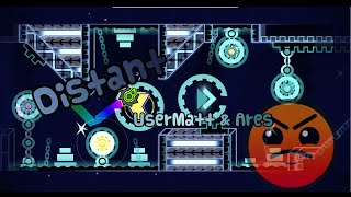 Geometry Dash - Distant (Harder) - by Usermatt & Ares