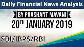 20 January 2019 Daily Financial News Analysis for SBI IBPS RBI Bank PO and Clerk