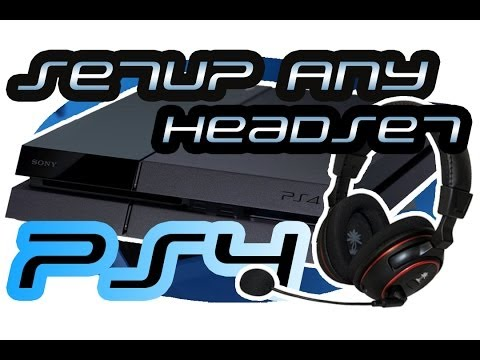 How to Setup Any Headset with PS4