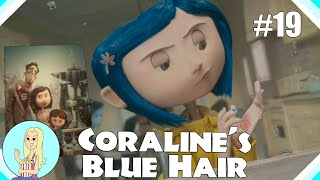 Why Does Coraline Have Blue Hair?  |  Coraline Theory - Part 19