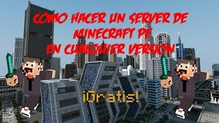 Como hacer tu server de Minecraft Pocket Edition 0.9.0 gratis • ver todo el video