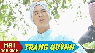 Phim Hài 2016 | Trạng Quỳnh Đại Phong | Phim Hài Dân Gian Việt Nam