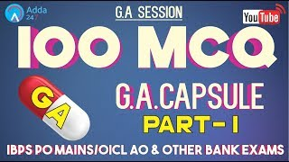 100 MCQ Based On GA CAPSULE (PART - 1) FOR IBPS PO MAINS/OICL AO & OTHER BANK EXAMS