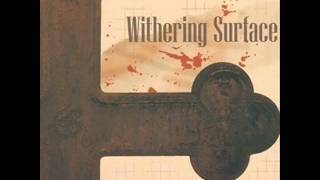 Watch Withering Surface Forever Fragile video