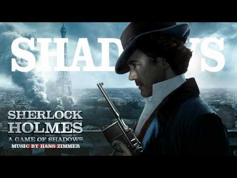 SHADOWS (full theme) by Hans Zimmer - Sherlock Holmes 2