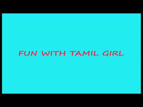 Fun With Tamil Girl.mp4 video
