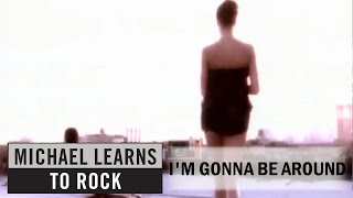 Watch Michael Learns To Rock I