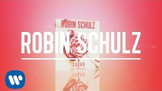 Robin Schulz - Sugar (feat. Francesco Yates) (Official Lyric Video)