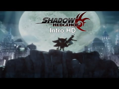 Shadow The Hedgehog - Intro HD