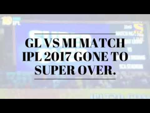 Gl vs Mi 2017 ipl super over
