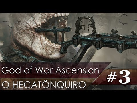 God of War Ascension #3 - O Hecatônquiro