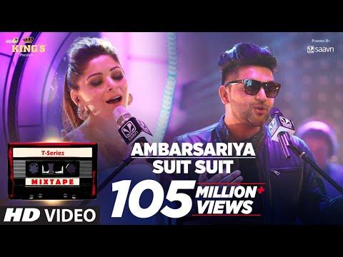 Ambarsariya/Suit Song | T-Series Mixtape | Kanika Kapoor, Guru Randhawa | Bhushan Kumar thumbnail