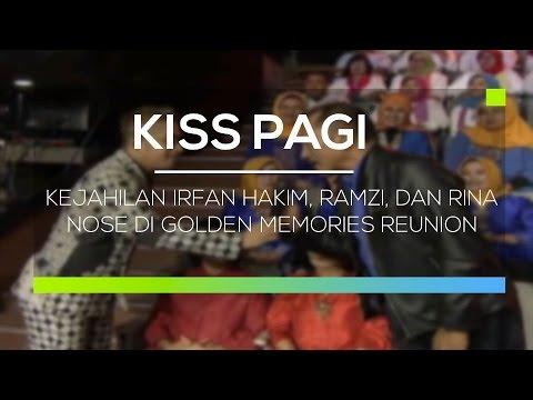download lagu Kejahilan Irfan Hakim, Ramzi, Dan Rina Nose Di Golden Memories Reunion - Kiss Pagi gratis