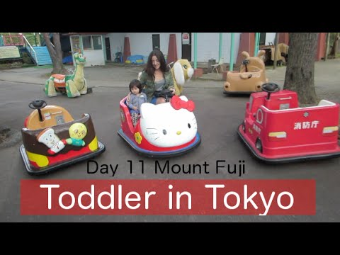 Toddler in Tokyo (Japan) : Vlog Day 11 Mount Fuji