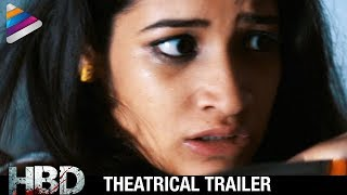 Latest 2017 Telugu Horror Movie Trailers | HBD Telugu Movie Theatrical Trailer | Krishna Karthik