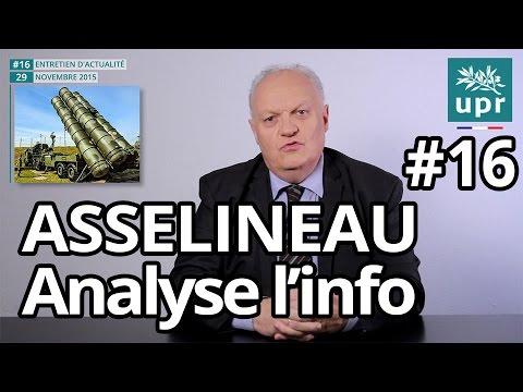 La situation post-attentats de Paris - Analyse de F.Asselineau - 29 nov 2015