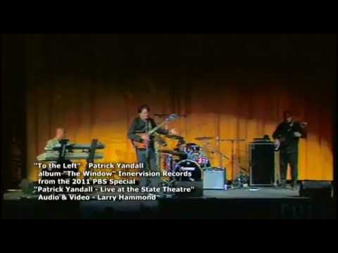 To the Left - Patrick Yandall Live at The State, 2011 Contemporary Jazz Guitarist
