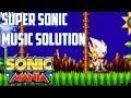 Sonic Mania Mods - Super Sonic Music Solution