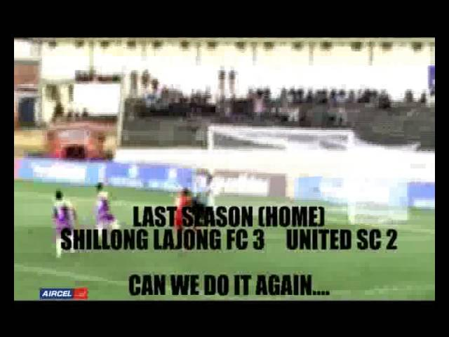 Shillong Lajong FC vs UNITED SC PROMO