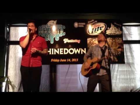 "Shinedown - ""I'll Follow You"" (Acoustic) - Hartford, CT 6/14/13"