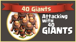 Attacking With 40 Giants