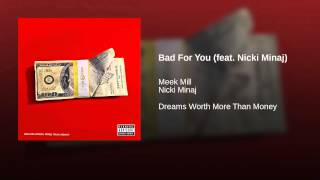 Bad For You (feat. Nicki Minaj)