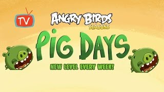 Angry Birds Seasons - The Pig Days - 11 Levels Gameplay