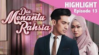 HIGHLIGHT: Episod 13 | Dia Menantu Rahsia (2019)