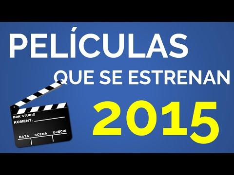 Películas que se estrenan en 2015