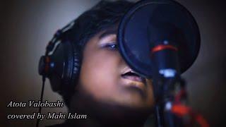 'Atota Valobashi by Recall band  Covered by Mahi Islam