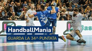 HandballMania - 34^ puntata [6 giugno]