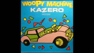 Kazero - Woopy Machine (extended version)