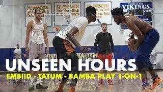 Joel Embiid, Jayson Tatum & Mo Bamba Play 1 on 1 | Unseen Hours Ep. 10