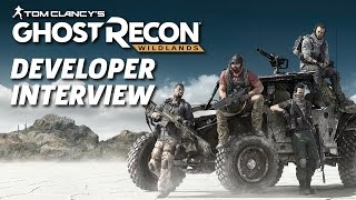 Single Player Gameplay Developer Interview - Ghost Recon Wildlands