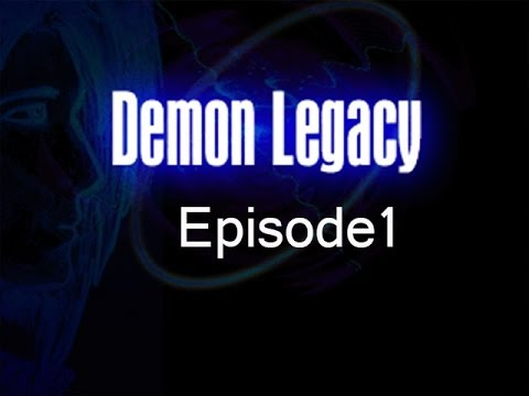 Demon Legacy Episode 1