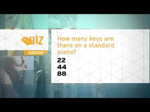 Quiz - How many keys are there on a standard piano?