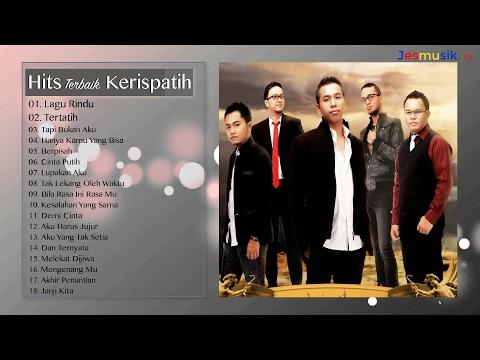 Kerispatih - Full Album (Lagu tahun 2000an Indonesia)